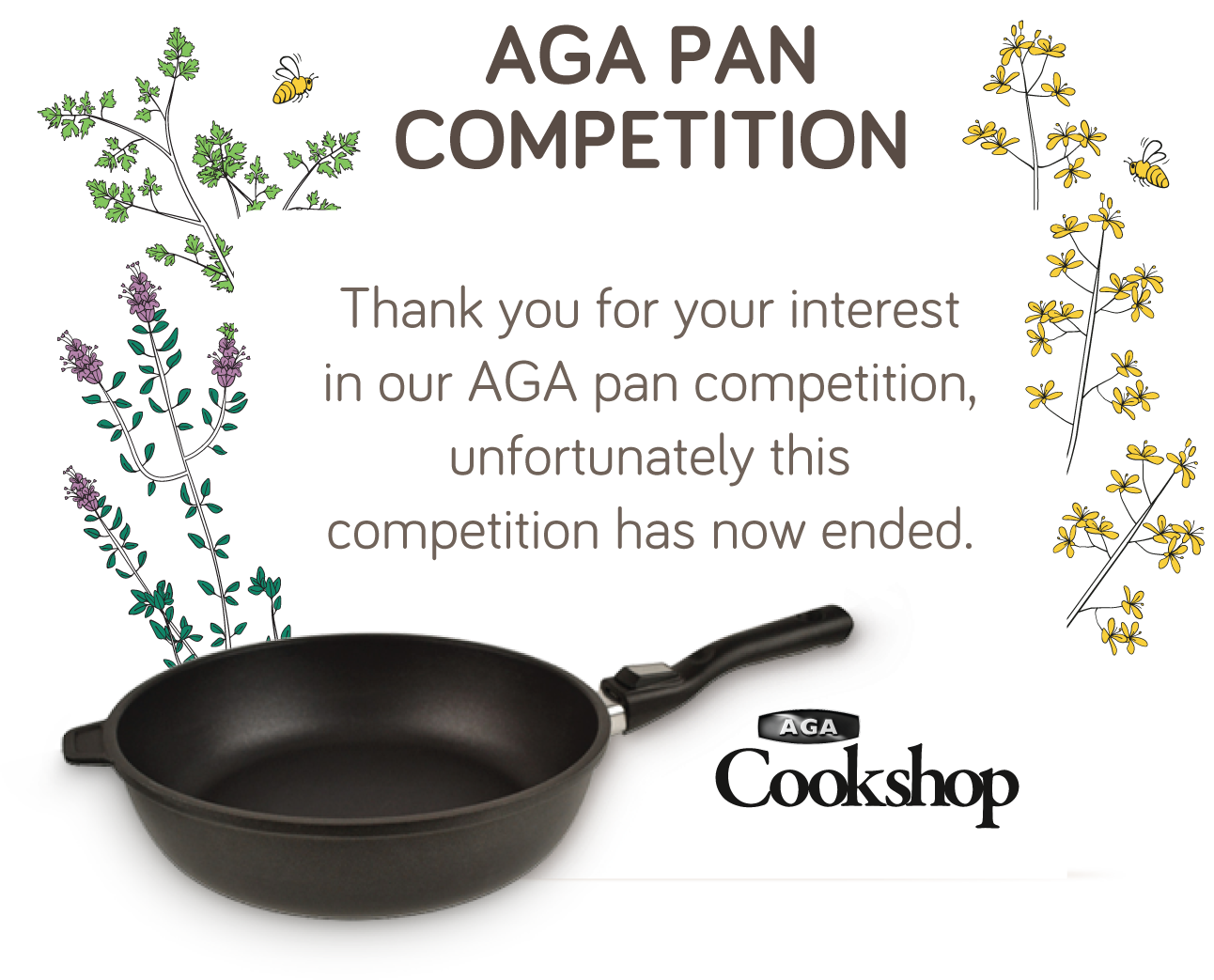 Thank you for your interest in our AGA pan competition, unfortunately this competition has now ended.